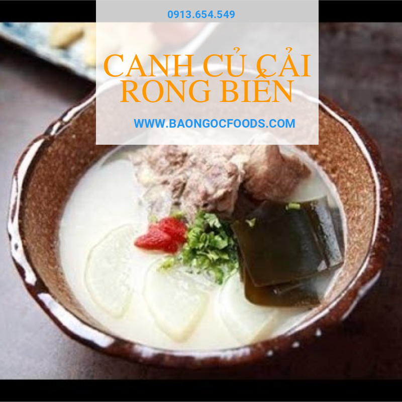 canh rong biển, canh củ cải, canh ngon